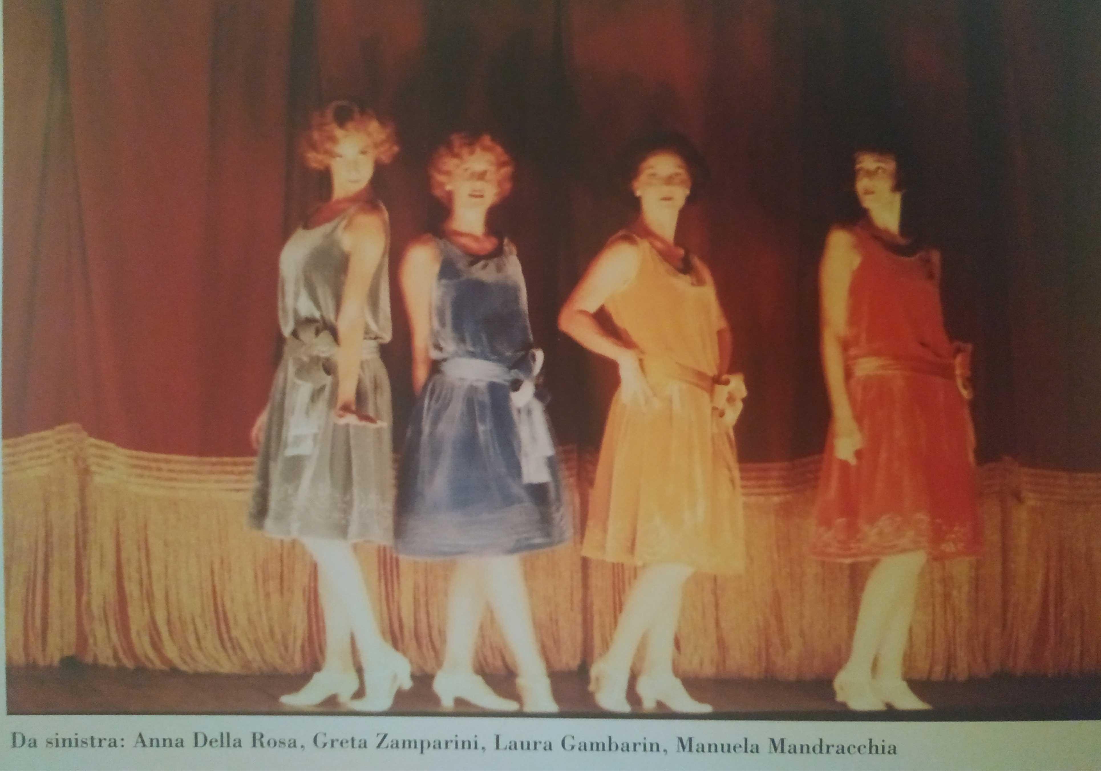 Anna Della Rosa, Greta Zamparini, Laura Gambarin, Manuela Mandracchia